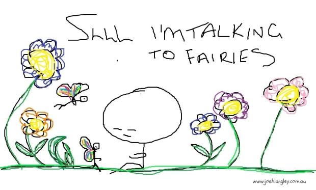I'm talking to fairies watermark