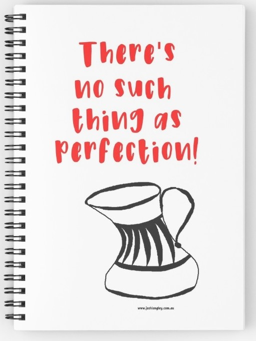 no such thing as perfectiin note pad